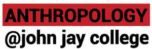 Anthropology at John Jay College
